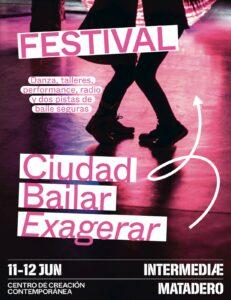 "FESTIVAL ""CIUDAD BAILAR"" - MATADERO MADRID @ Plaza de Matadero Madrid   Madrid   Comunidad de Madrid   España"